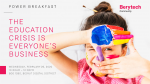 Power Breakfast: the education crisis is everyone's business